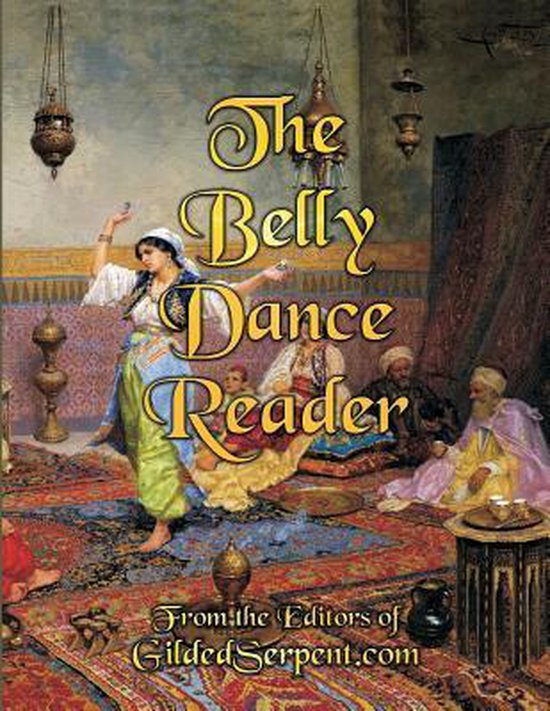 Boek cover The Belly Dance Reader van Lynette Harris (Paperback)