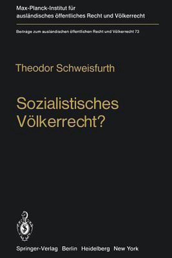 Sozialistisches Volkerrecht?