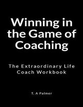 Winning in the Game of Coaching