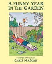 A Funny Year in the Garden