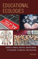 Educational Ecologies