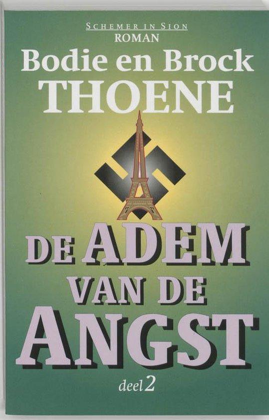 De Adem Van De Angst / 2 - B. Thoene |