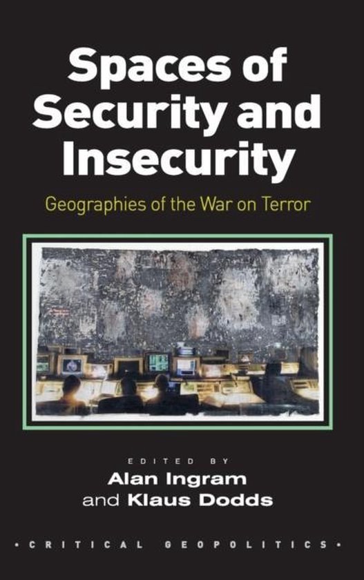 Boek cover Spaces of Security and Insecurity van Dr Alan Ingram (Hardcover)