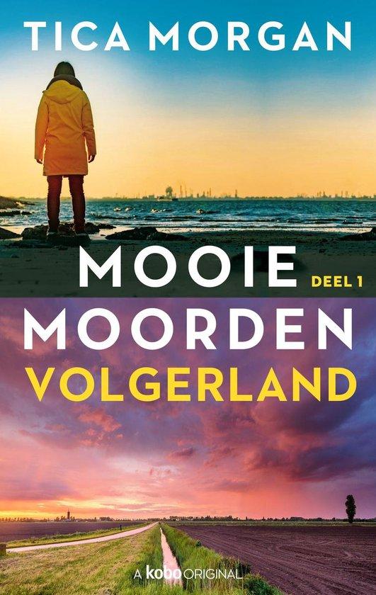 Mooie Moorden 1 - Mooie Moorden - Deel 1 - Tica Morgan |
