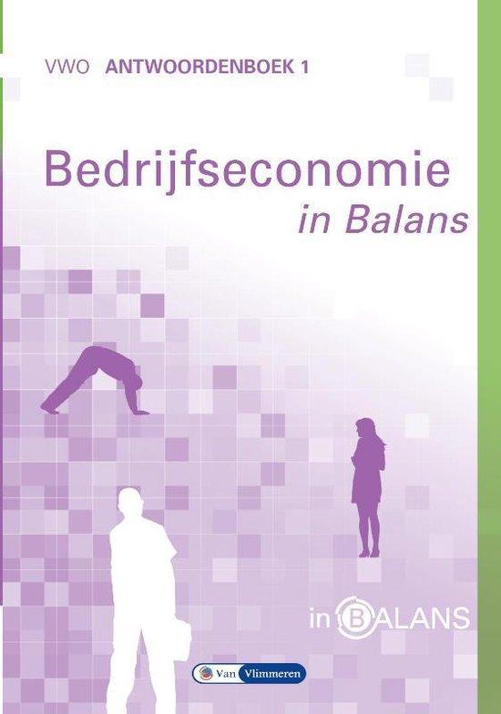 Bedrijfseconomie in Balans VWO Antwoordenboek 1 - Sarina van Vlimmeren |