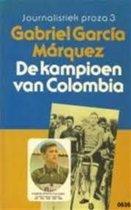 De kampioen van colombia - Gabriel Garcia Marquez