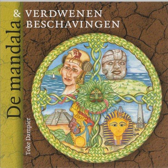 Cover van het boek 'De mandala en verdwenen beschavingen' van Toke Dampier