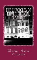 The Chronicles of Raven Medical Examiner