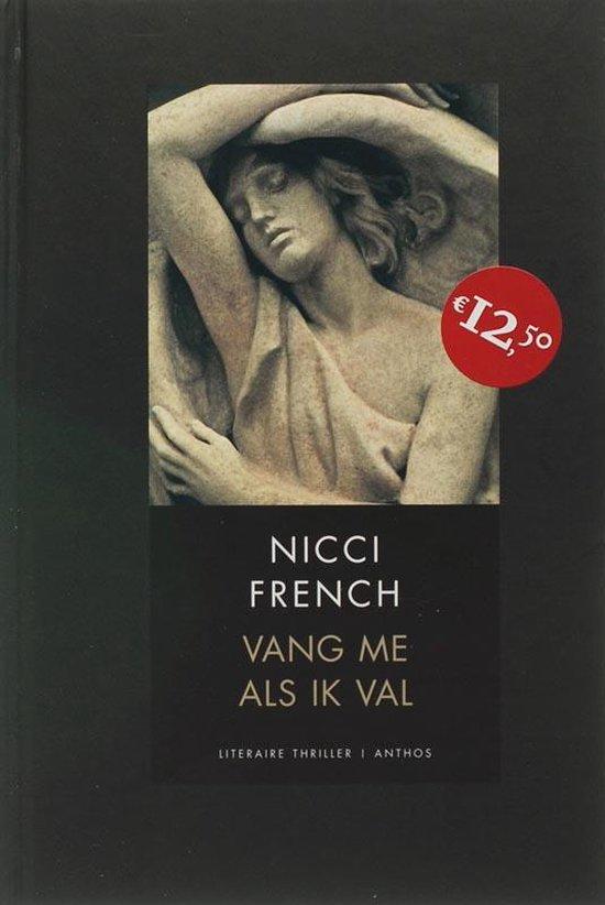 Vang Me Als Ik Val - Nicci French |