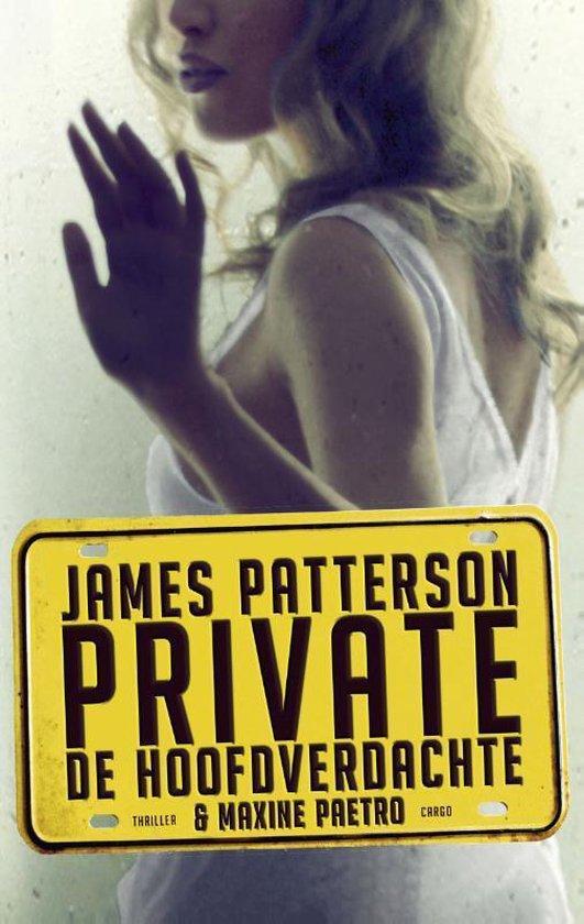 Private/ De hoofdverdachte - James Pattseron |