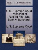 U.S. Supreme Court Transcript of Record First Nat Bank V. Burkhardt