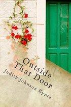 Outside That Door