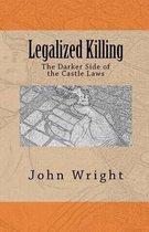 Legalized Killing