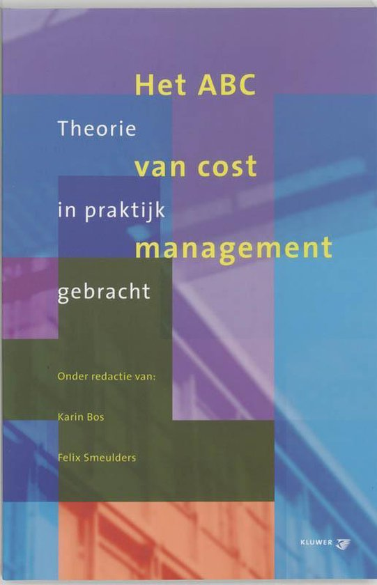 Het Abc Van Cost Management - F. Smeulders |