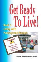 Get Ready to Live!
