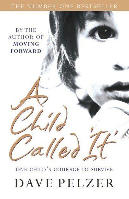 Boek cover A Child Called It van Dave Pelzer (Onbekend)