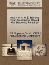 Noto V. U. S. U.S. Supreme Court Transcript of Record with Supporting Pleadings