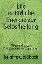 Die Nat rliche Energie Zur Selbstheilung