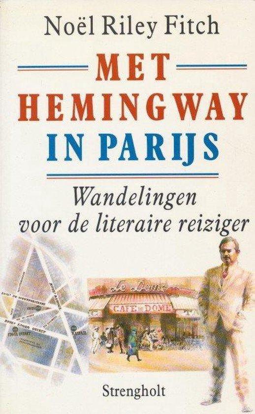 Met Hemingway in Parijs - Noel Virtue |