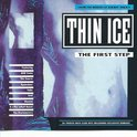 Thin Ice: The First Step