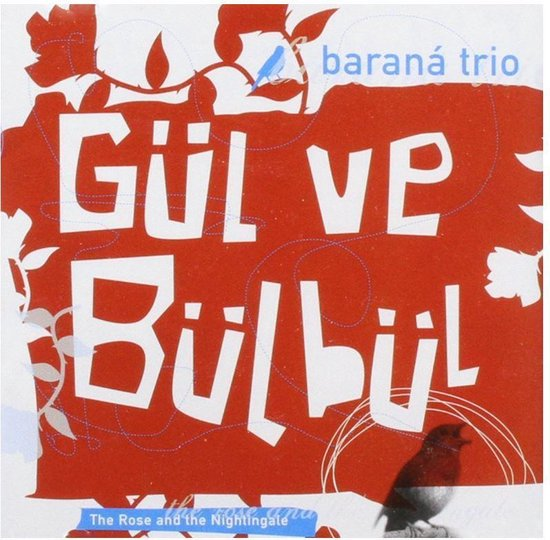 Gul Ve Bulbul / The Rose And The Ni