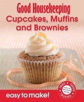 Good Housekeeping Easy to Make! Cupcakes, Muffins & Brownies