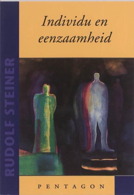 Individu en eenzaamheid - Rudolf Steiner |
