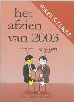 Boek cover Fokke & Sukke / Het Afzien Van 2003 van John Reid