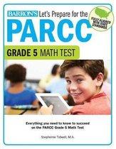Let's Prepare for the PARCC Grade 5 Math Test