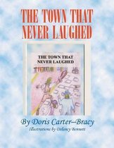 The Town That Never Laughed