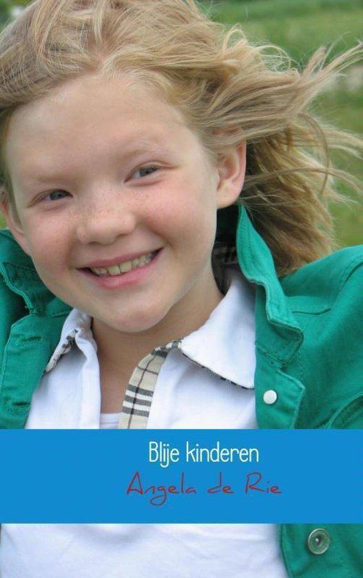 Blije kinderen - Angela de Rie pdf epub