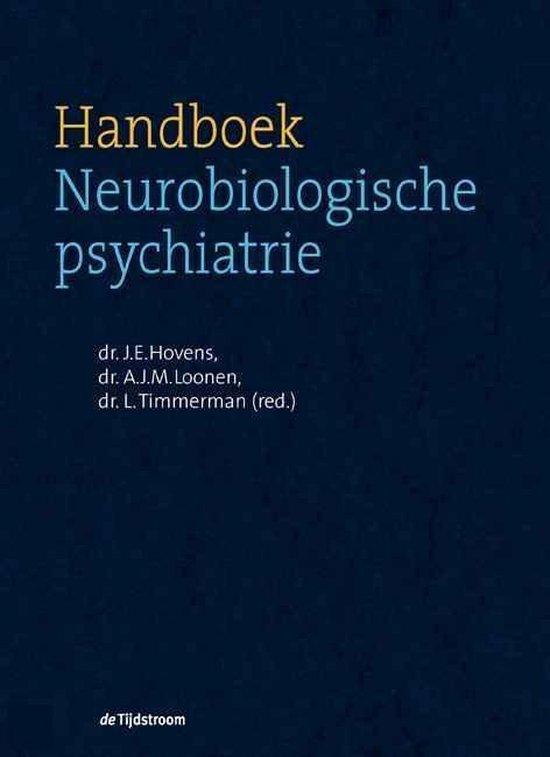 Boek cover Handboek Neurobiologische psychiatrie van J.E. Hovens (Hardcover)
