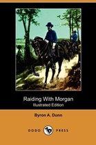 Raiding with Morgan (Illustrated Edition) (Dodo Press)