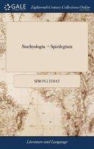 Stachyologia. = Spicilegium