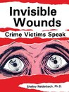 Omslag Invisible Wounds: Crime Victims Speak