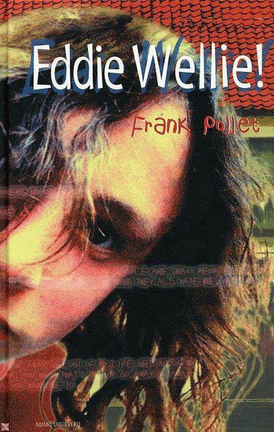 Boek cover Eddie Wellie van Frank Pollet (Hardcover)