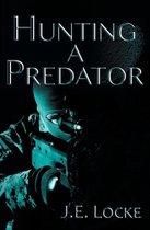 Hunting a Predator