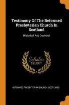 Testimony of the Reformed Presbyterian Church in Scotland