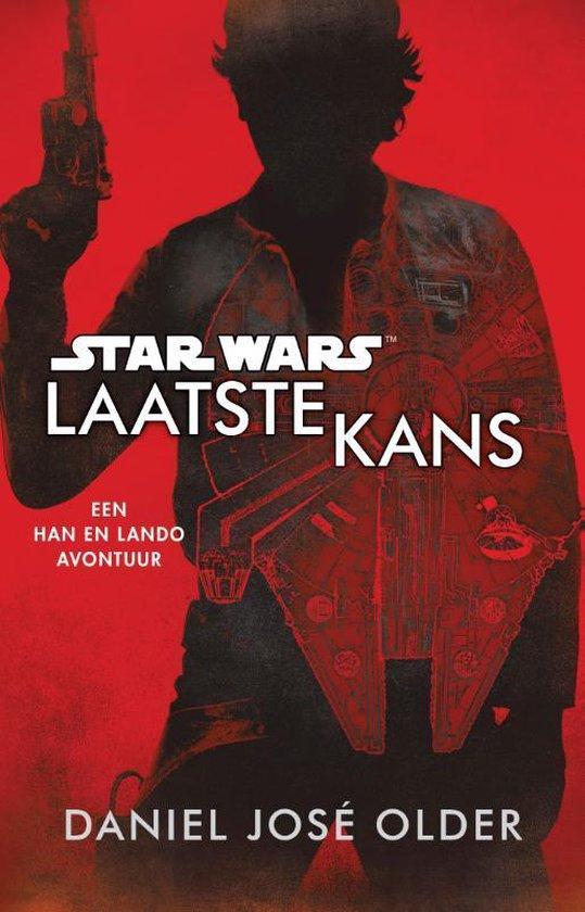 Star Wars - Laatste Kans - Daniel José Older |