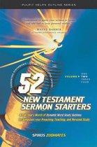 52 New Testament Sermon Starters Book Two