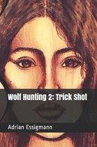 Wolf Hunting 2