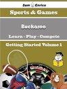A Beginners Guide to Buckaroo (Volume 1)