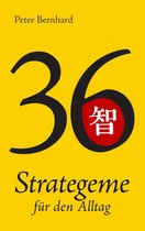 36 Strategeme für den Alltag