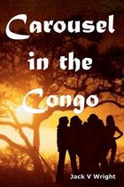 Carousel in the Congo