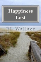 Happiness Lost