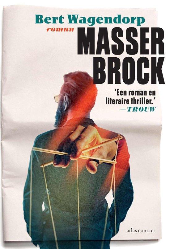 Masser Brock - Bert Wagendorp |