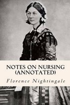 Notes on Nursing (Annotated)