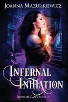 Infernal Initiation (Doomed Cases Book 3