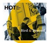Hot Het Orgel Trio - Bird & Beyond
