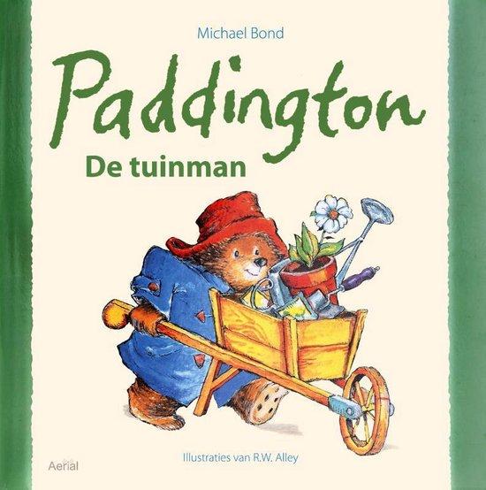 Paddington de tuinman - Michael Bond |